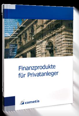 Finanzprodukte für Privatanleger
