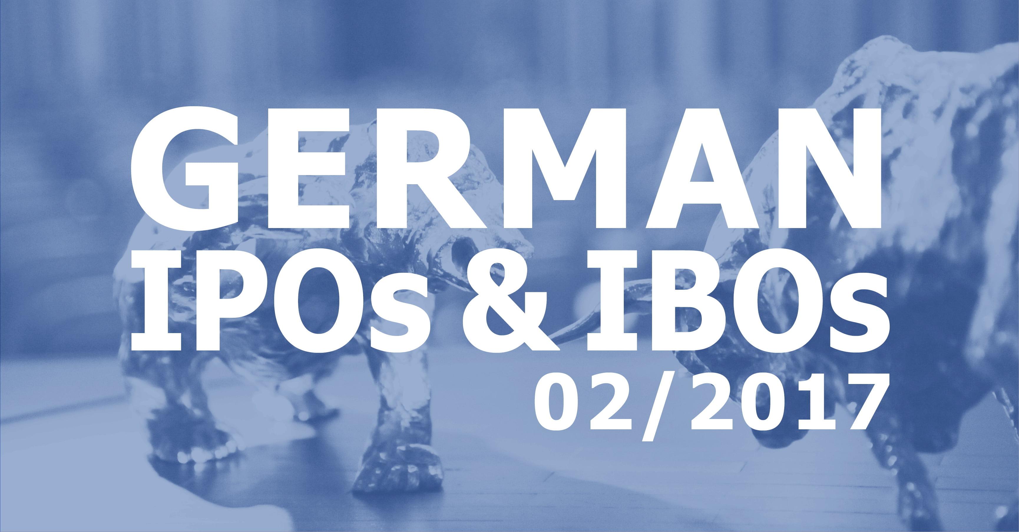 German IPOs and IBOs 02/2017